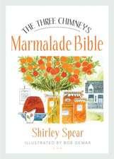 The Three Chimneys Marmalade Bible