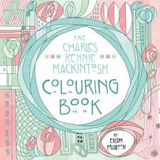 Charles Rennie Mackintosh Colouring Book