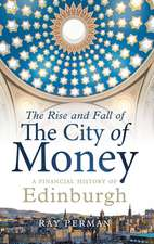 RISE AND FALL OF THE CITY OF MONEY THE