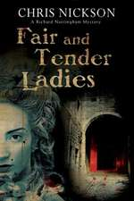 Fair and Tender Ladies:  A Victorian Mystery