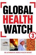 Global Health Watch 3