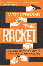 The Racket: A Rogue Reporter vs. the American Elite