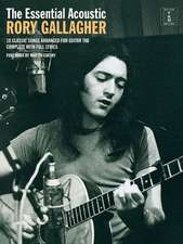 The Essential Acoustic Rory Gallagher:  The Essential Collection with CDs of Performances