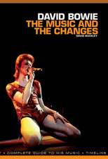 David Bowie - The Music And The Changes