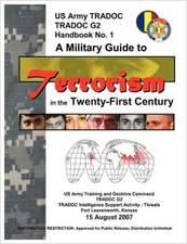 A Military Guide to Terrorism in the Twenty-First Century