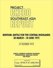 Project Checo Southeast Asia Study. Kontum
