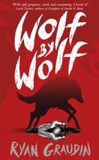 Wolf by Wolf: A BBC Radio 2 Book Club Choice