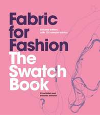 Fabric for Fashion: The Swatch Book, 2nd Ed. with 125 Sample