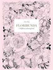Floribunda:  A Flower Coloring Book