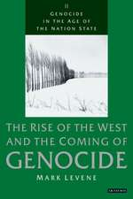 Genocide in the Age of the Nation State: Volume 2: The Rise of the West and the Coming of Genocide