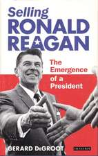 Selling Ronald Reagan