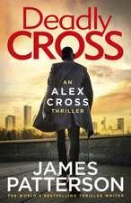 Patterson, J: Deadly Cross