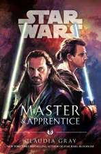 Gray, C: Master and Apprentice (Star Wars)