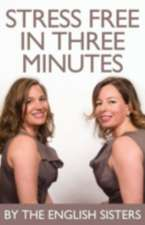 Stress Free in Three Minutes:  A Journey with Jack the Ripper