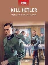 Kill Hitler: Operation Valkyrie 1944