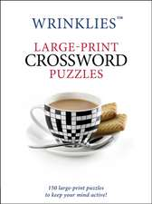 Large-Print Crossword Puzzles:  Don't Try*disengage*care Less