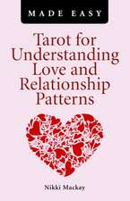 Tarot for Understanding Love and Relationship Patterns Made Easy:  A Guide to Late Capitalist Television