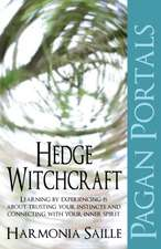 Pagan Portals:  Hedge Witchcraft