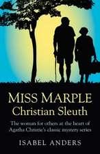 Miss Marple:  Christian Sleuth