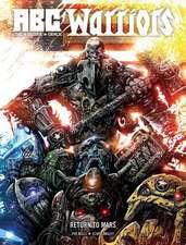 Mills, P: ABC Warriors: Return to Mars