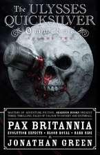 Pax Britannia: The Ulysses Quicksilver Omnibus Vol. 2