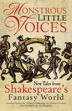 Monstrous Little Voices: Five New Stories from Shakespeare's Fantastic World