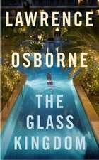 Osborne, L: The Glass Kingdom