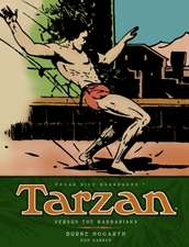 Tarzan - Versus the Barbarians (Vol. 2):  The Complete Burne Hogarth Sundays and Dailies Library