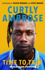 Curtly Ambrose:  Time to Talk