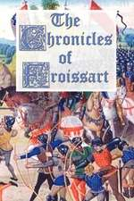 The Chronicles of Froissart