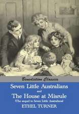 Seven Little Australians and the Family at Misrule (the Sequel to Seven Little Australians) [Illustrated]:  Thoughts for God's Stewards