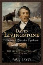 David Livingstone, Africa's Greatest Explorer