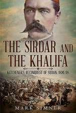 The Sirdar and the Khalifa