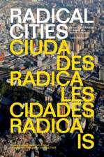 Radical Cities