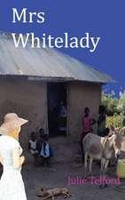 Mrs Whitelady