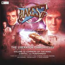 Blake's 7 - The Liberator Chronicles