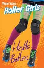 Sparks, M: Hell's Belles