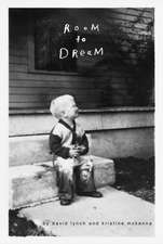 Lynch, D: Room to Dream