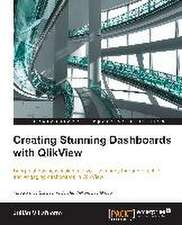 Creating Stunning Dashboards with Qlikview:  The Official Guide