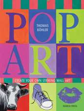Pop Art: Create Your Own Striking Wall Art
