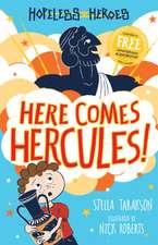 Here Comes Hercules!