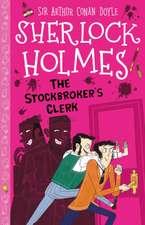 Sherlock Holmes: The Stockbroker's Clerk