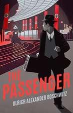 Boschwitz, U: The Passenger