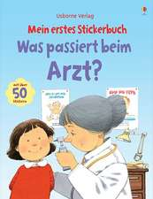 Mein erstes Stickerbuch: Was passiert beim Arzt?