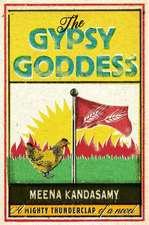 Kandasamy, M: The Gypsy Goddess