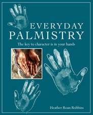 Everyday Palmistry: The key to character is in your hands