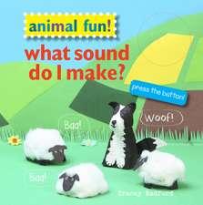 Animal Fun! What Sound Do I Make?: Press the button!
