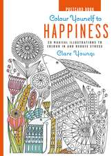 Colour Yourself to Happiness Postcard Book: 20 Magical Illustrations to Colour in and Reduce Stress