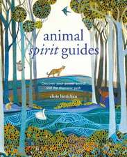 Spirit Animal Guides: Discover your power animal and the shamanic path