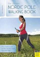 Ultimate Nordic Pole Walking Book